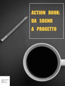 Action Book Da Sogno a Progetto